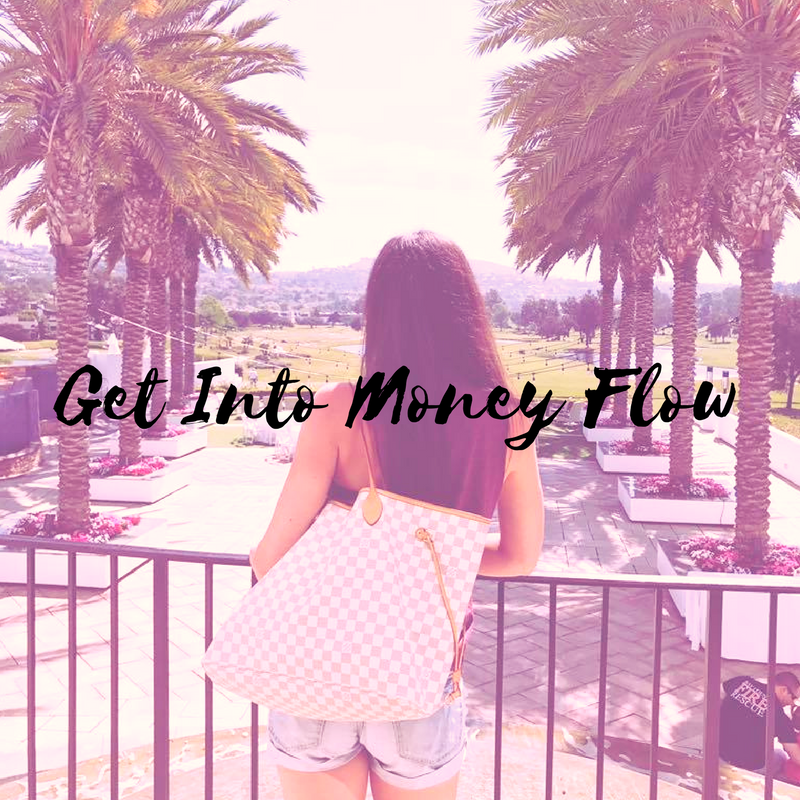 how to get into money flow, money flow, make more money, money fear, abundance tips