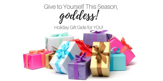 Give To Yourself This Season, Goddess!